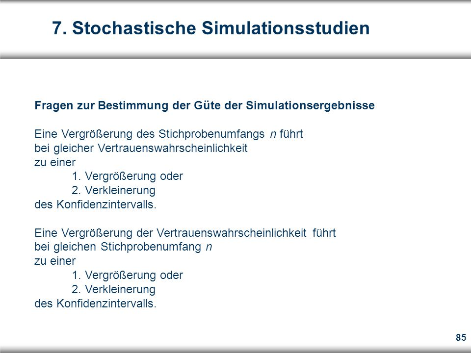 7. Stochastische Simulationsstudien
