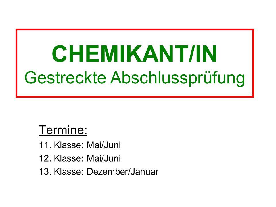 CHEMIKANT/IN Gestreckte Abschlussprüfung