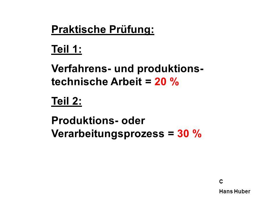 Verfahrens- und produktions-technische Arbeit = 20 %