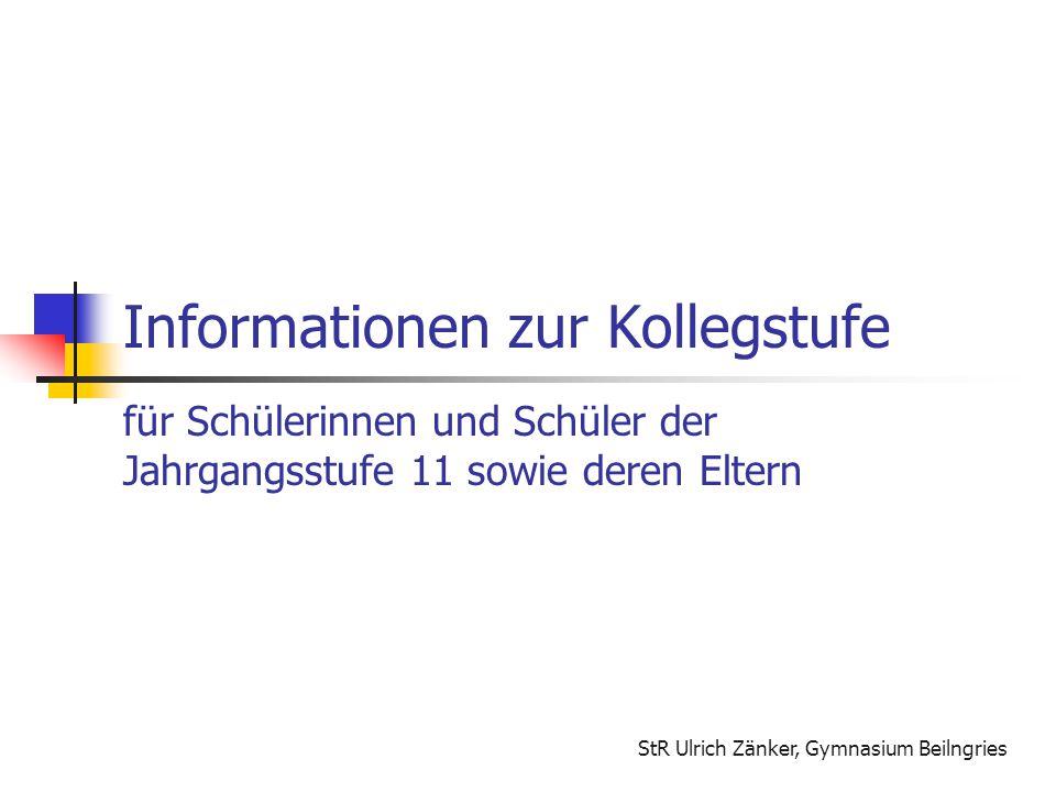 Informationen zur Kollegstufe für Schülerinnen und Schüler der Jahrgangsstufe 11 sowie deren Eltern