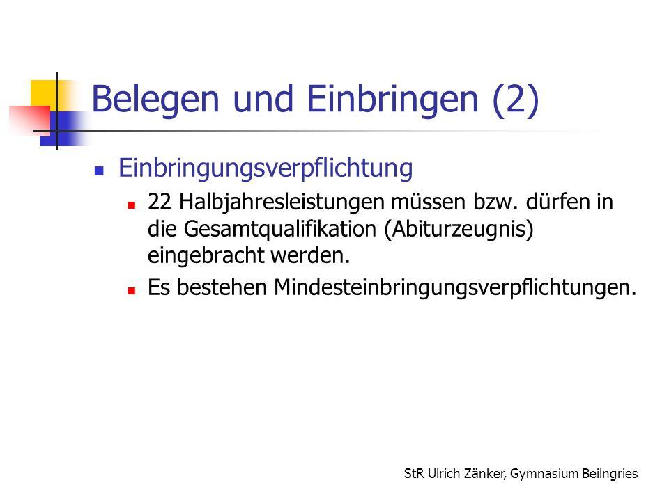 Belegen und Einbringen (2)