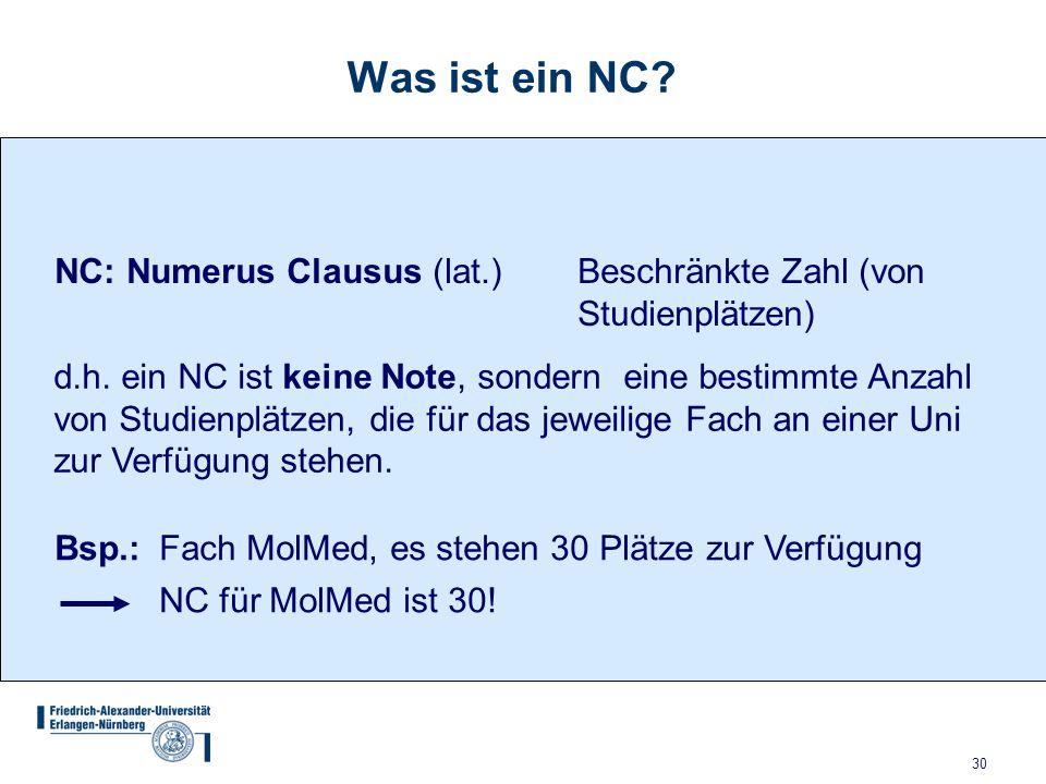 Was ist ein NC NC: Numerus Clausus (lat.) Beschränkte Zahl (von