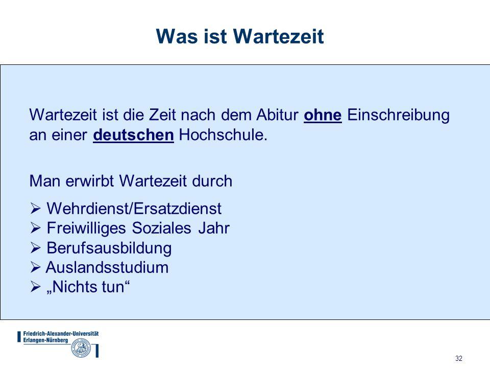 Was ist Wartezeit Wartezeit ist die Zeit nach dem Abitur ohne Einschreibung an einer deutschen Hochschule.