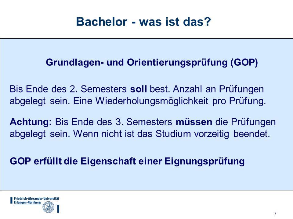 Bachelor - was ist das Grundlagen- und Orientierungsprüfung (GOP)
