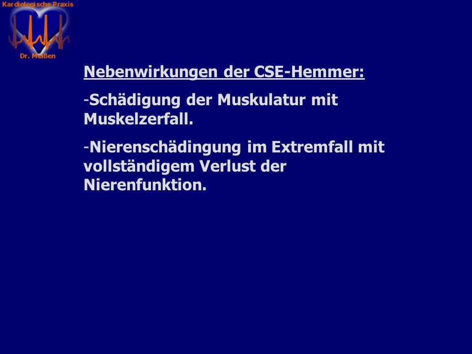Nebenwirkungen der CSE-Hemmer: