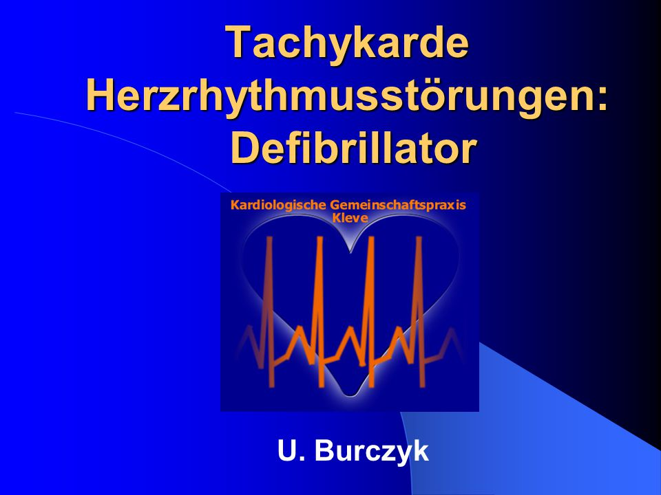 Tachykarde Herzrhythmusstörungen: Defibrillator