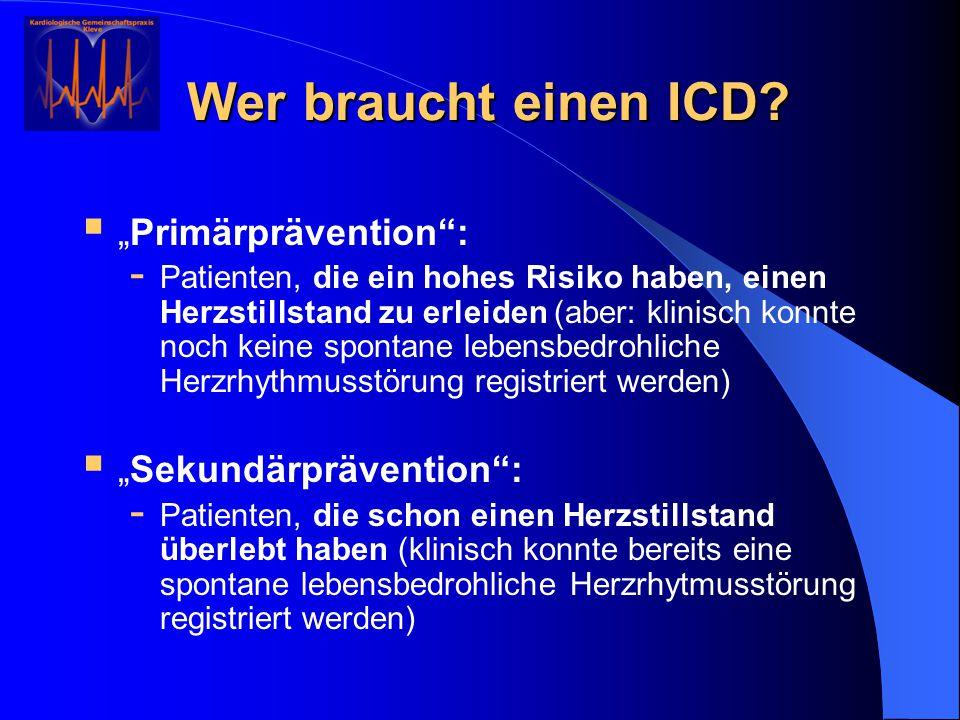 """Wer braucht einen ICD """"Primärprävention : """"Sekundärprävention :"""