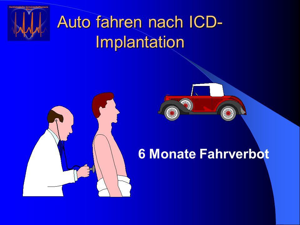 Auto fahren nach ICD-Implantation
