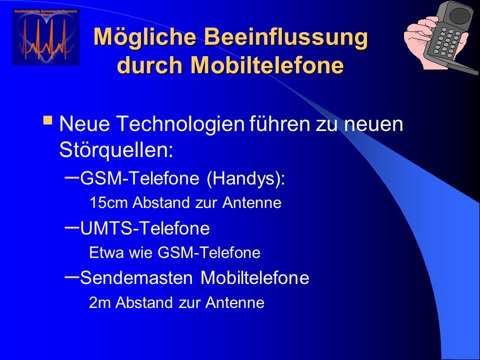 Mögliche Beeinflussung durch Mobiltelefone
