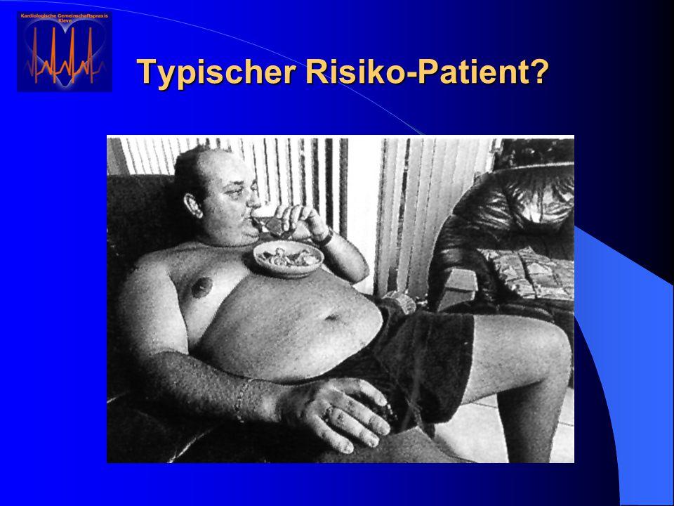 Typischer Risiko-Patient
