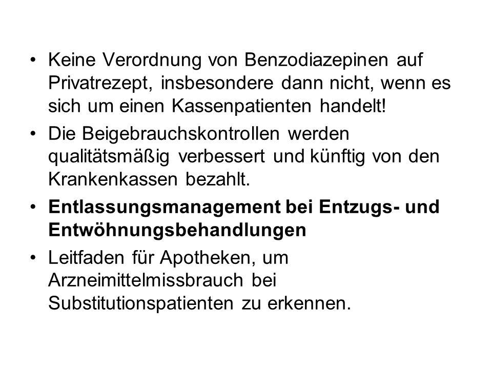 Keine Verordnung von Benzodiazepinen auf Privatrezept, insbesondere dann nicht, wenn es sich um einen Kassenpatienten handelt!