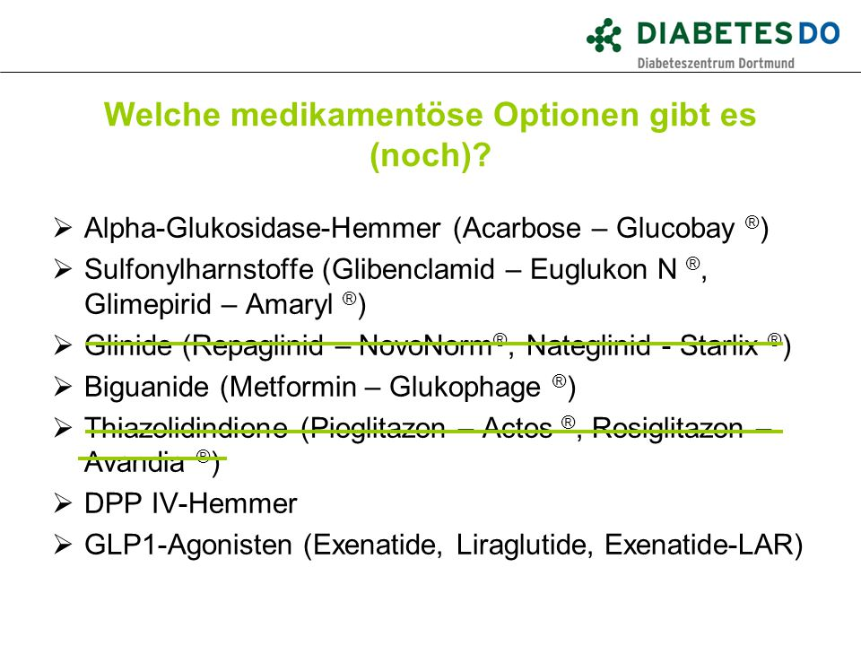 Welche medikamentöse Optionen gibt es (noch)