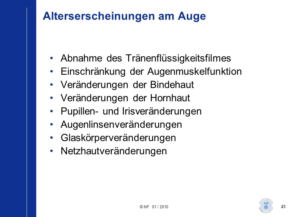 Alterserscheinungen am Auge