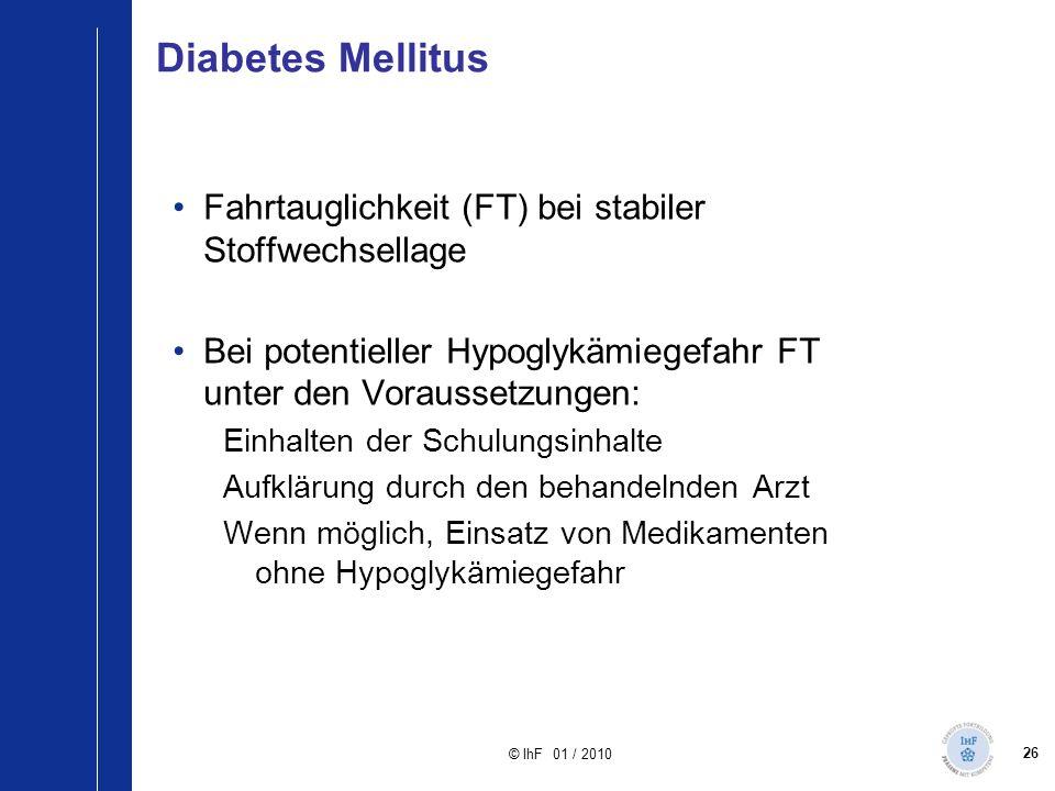 Diabetes Mellitus Fahrtauglichkeit (FT) bei stabiler Stoffwechsellage
