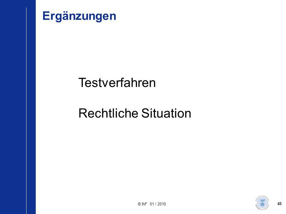 Ergänzungen Testverfahren Rechtliche Situation