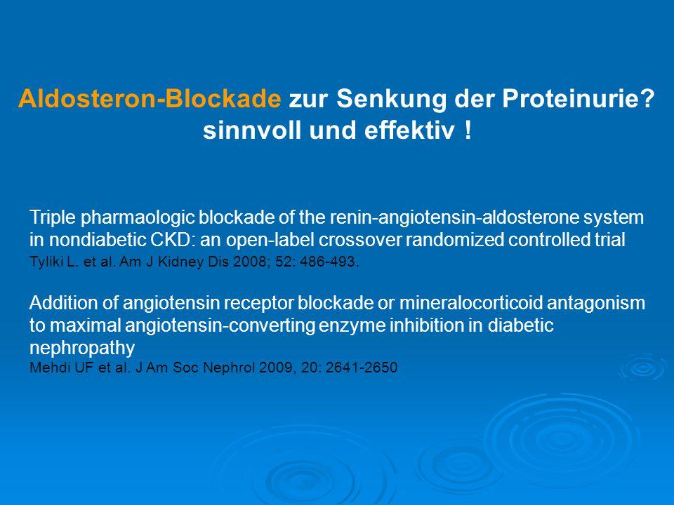 Aldosteron-Blockade zur Senkung der Proteinurie