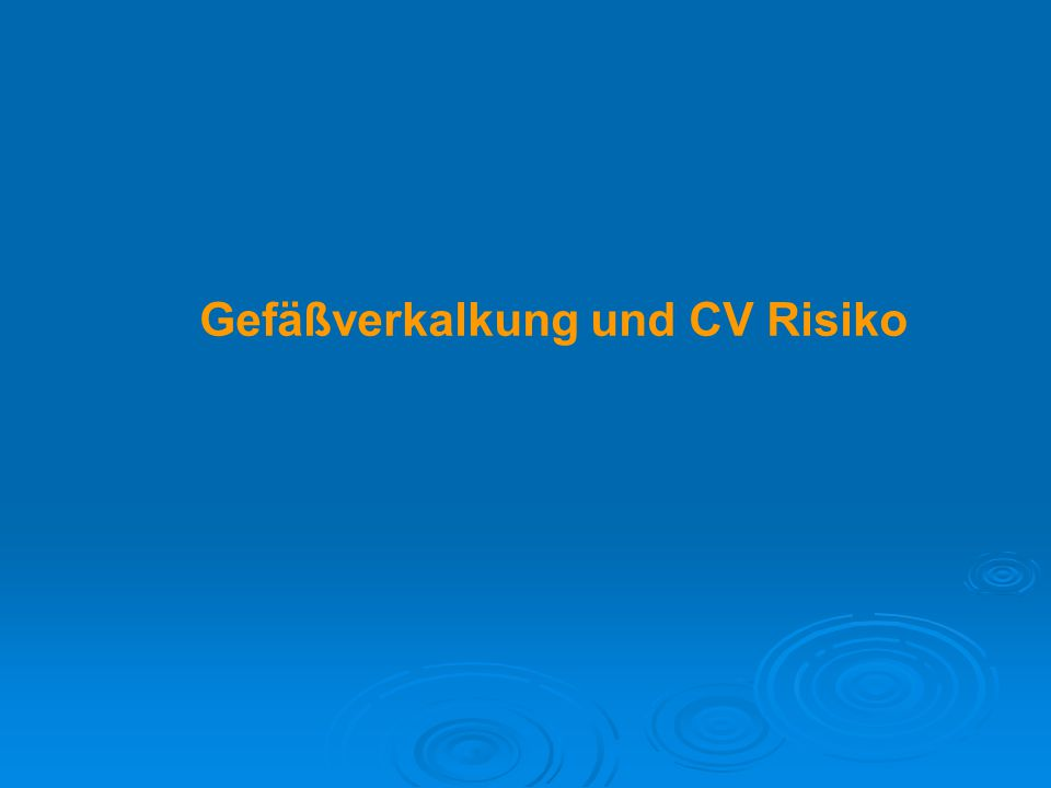 Gefäßverkalkung und CV Risiko