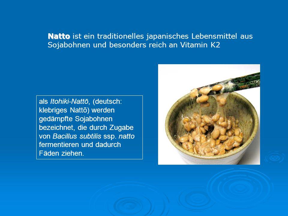 Natto ist ein traditionelles japanisches Lebensmittel aus Sojabohnen und besonders reich an Vitamin K2