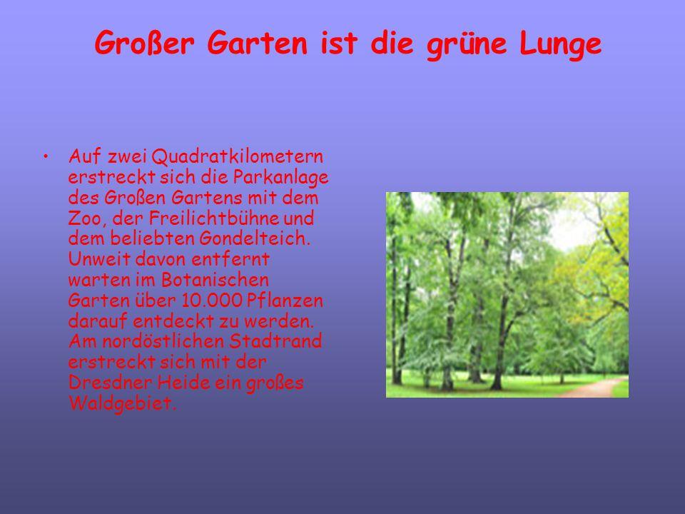 Großer Garten ist die grüne Lunge
