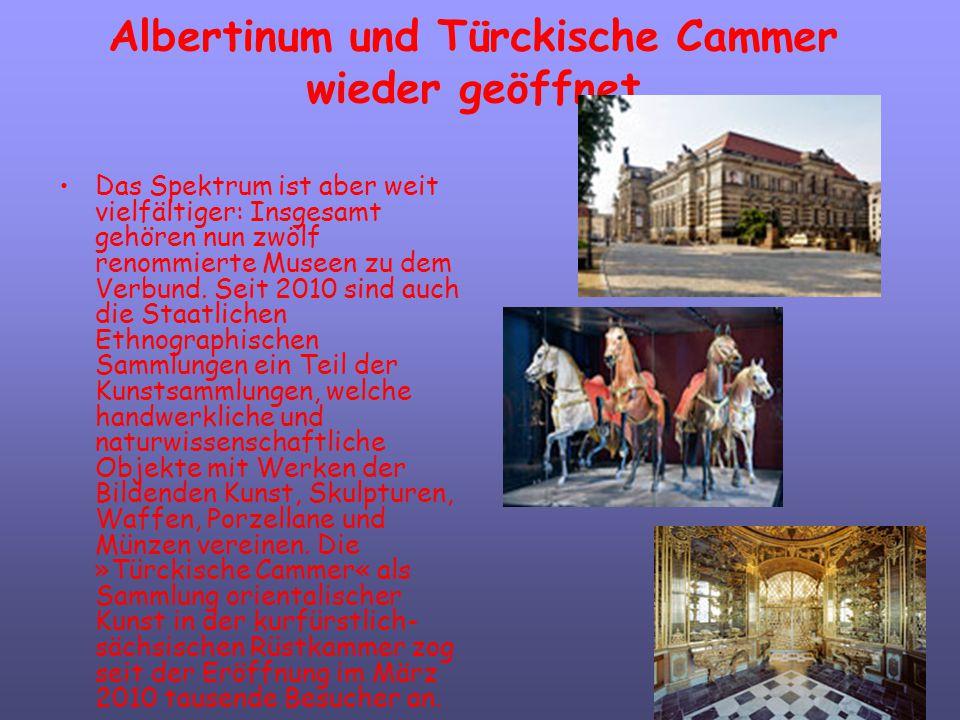 Albertinum und Türckische Cammer wieder geöffnet