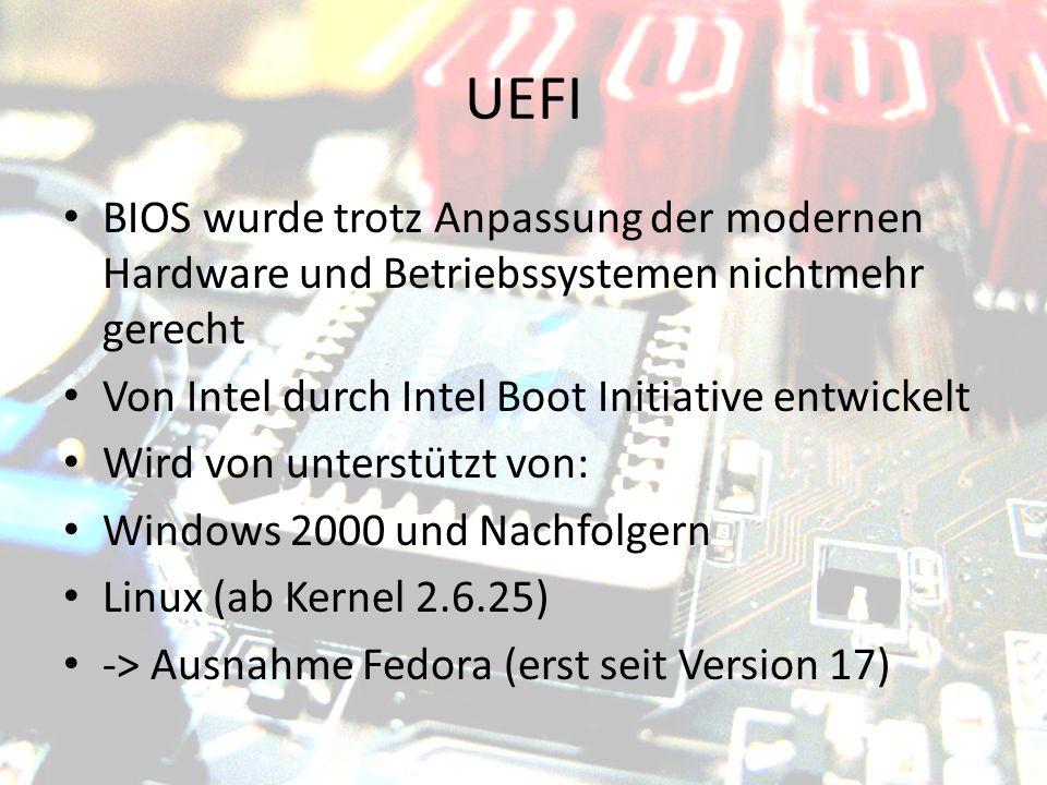 UEFI BIOS wurde trotz Anpassung der modernen Hardware und Betriebssystemen nichtmehr gerecht. Von Intel durch Intel Boot Initiative entwickelt.