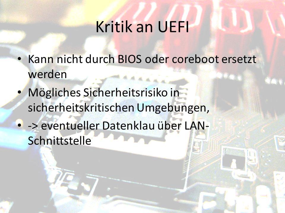 Kritik an UEFI Kann nicht durch BIOS oder coreboot ersetzt werden