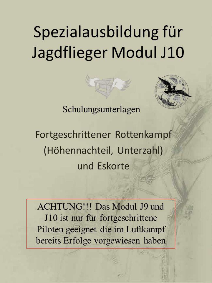 Spezialausbildung für Jagdflieger Modul J10