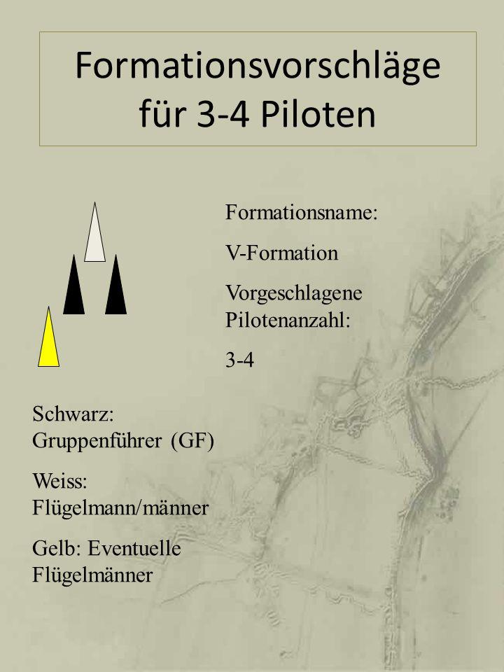 Formationsvorschläge für 3-4 Piloten