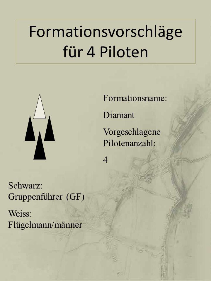 Formationsvorschläge für 4 Piloten