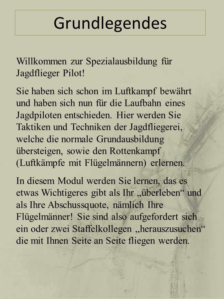 Grundlegendes Willkommen zur Spezialausbildung für Jagdflieger Pilot!