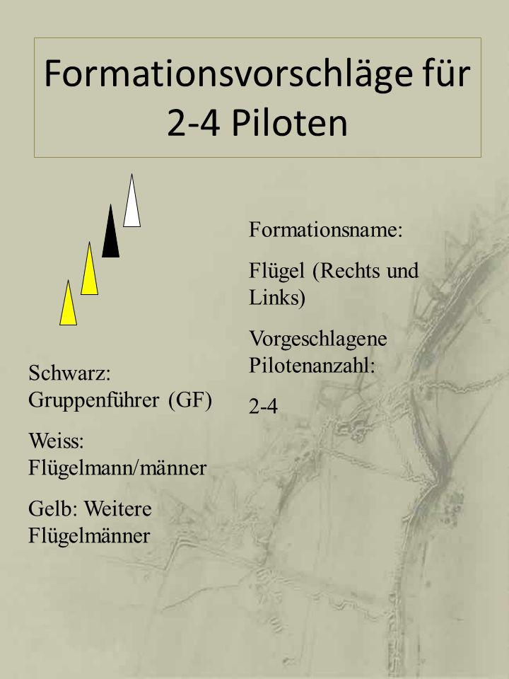 Formationsvorschläge für 2-4 Piloten