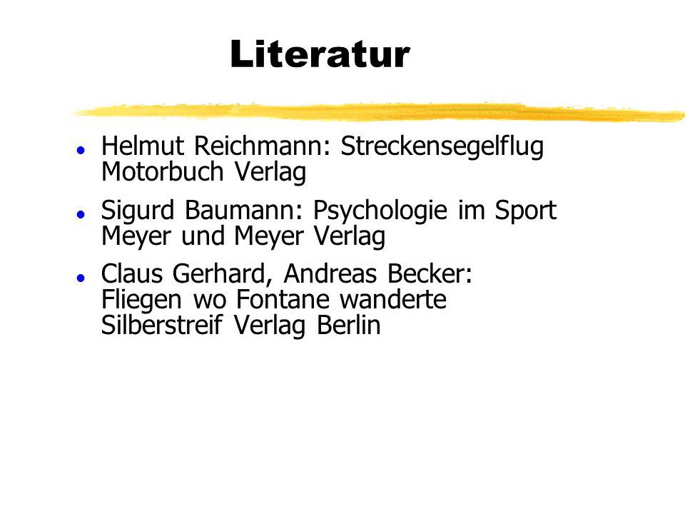 Literatur Helmut Reichmann: Streckensegelflug Motorbuch Verlag