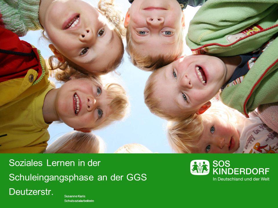 Soziales Lernen in der Schuleingangsphase an der GGS Deutzerstr.