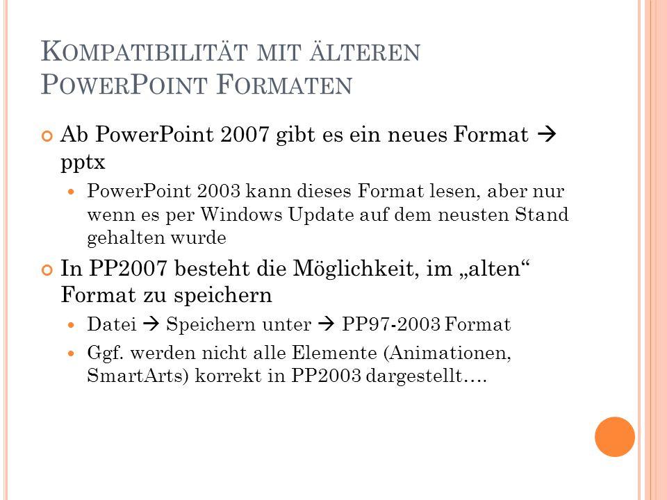 Kompatibilität mit älteren PowerPoint Formaten