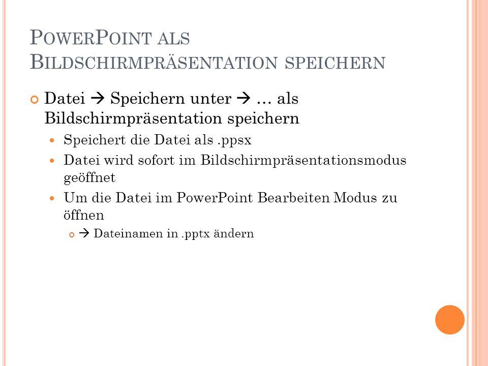 PowerPoint als Bildschirmpräsentation speichern