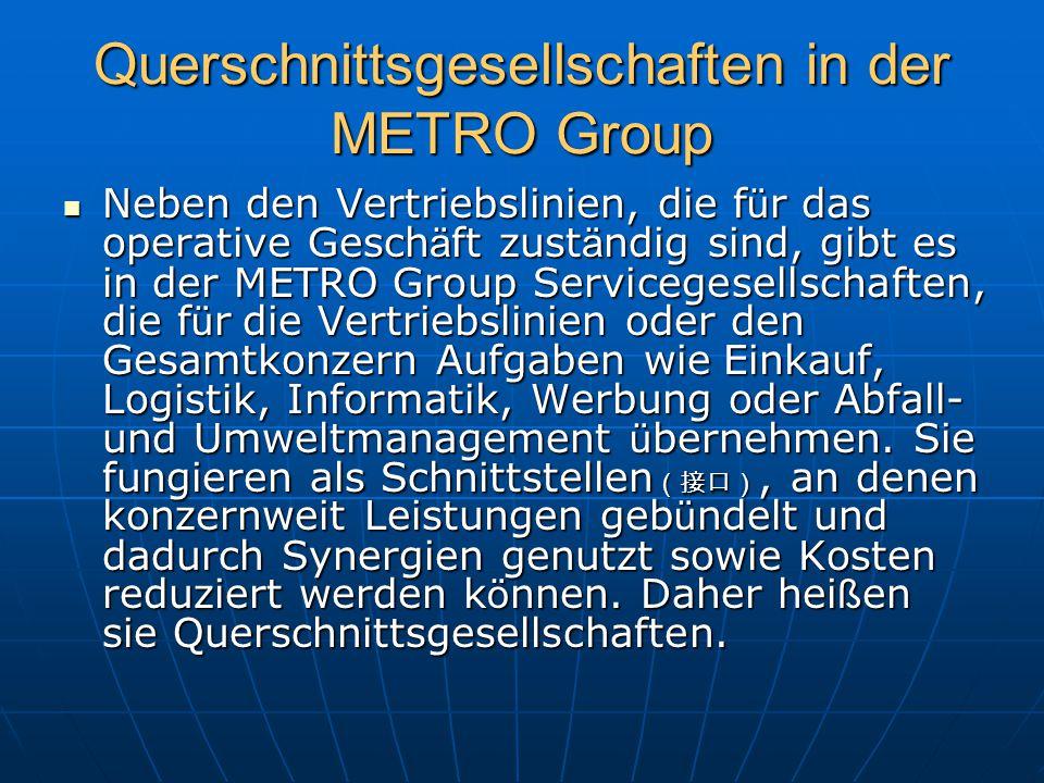 Querschnittsgesellschaften in der METRO Group
