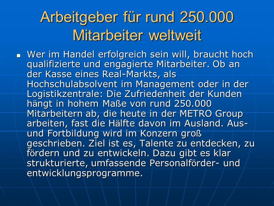 Arbeitgeber für rund 250.000 Mitarbeiter weltweit