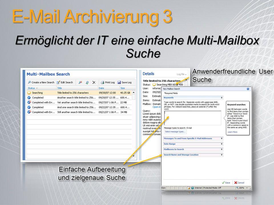 Ermöglicht der IT eine einfache Multi-Mailbox Suche
