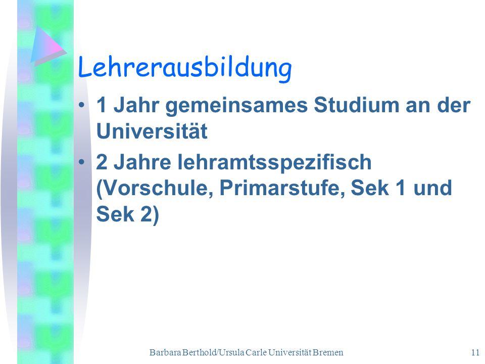 Barbara Berthold/Ursula Carle Universität Bremen