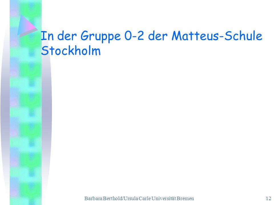 In der Gruppe 0-2 der Matteus-Schule Stockholm