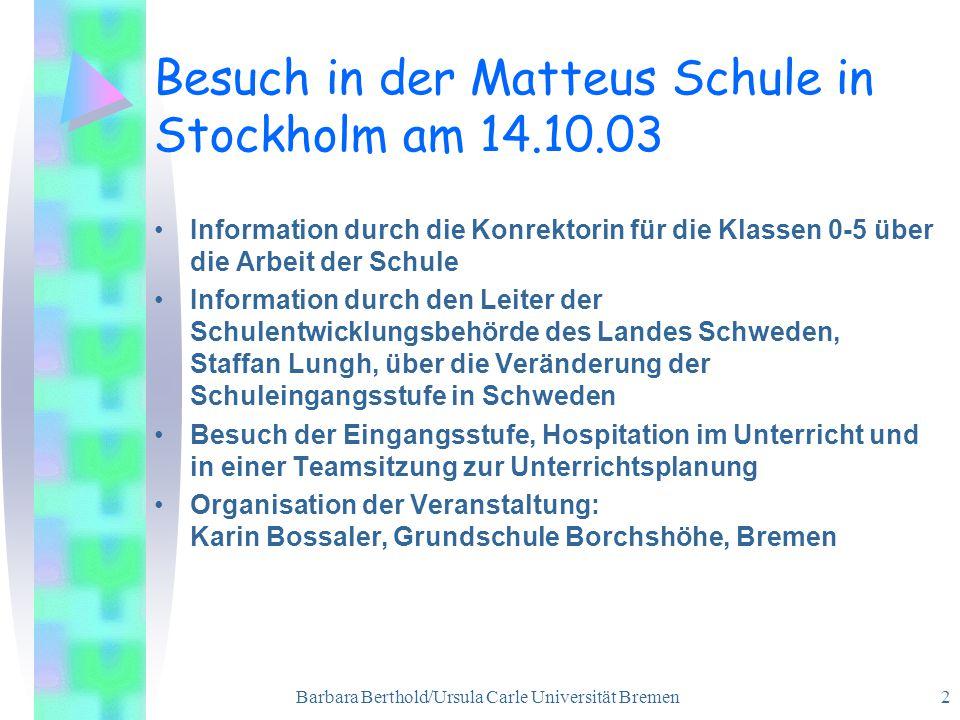 Besuch in der Matteus Schule in Stockholm am 14.10.03