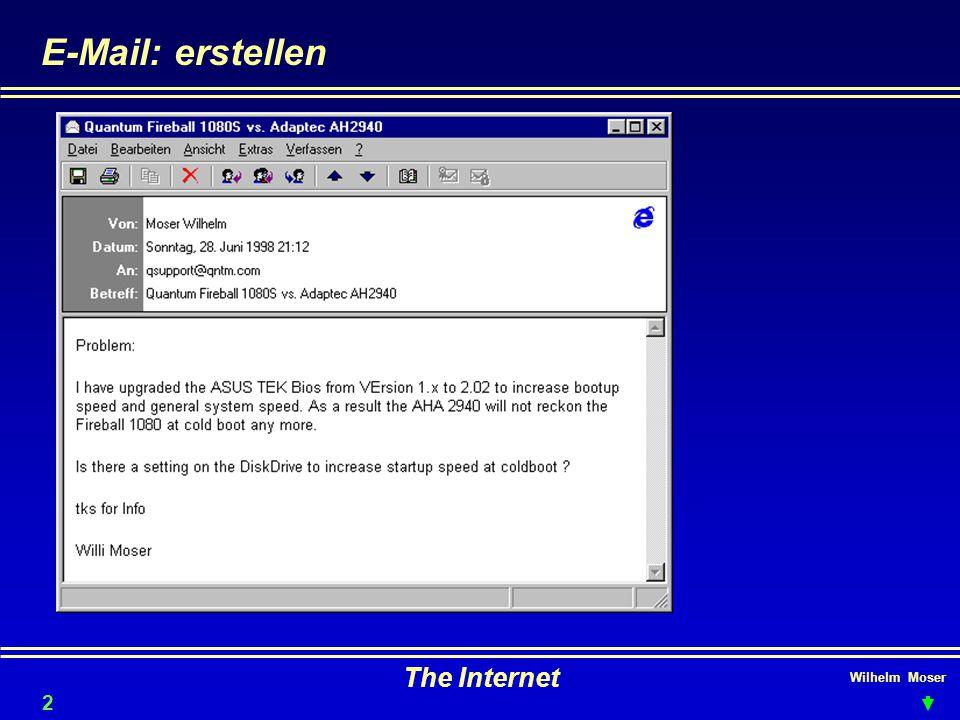 E-Mail: erstellen The Internet Wilhelm Moser 2828