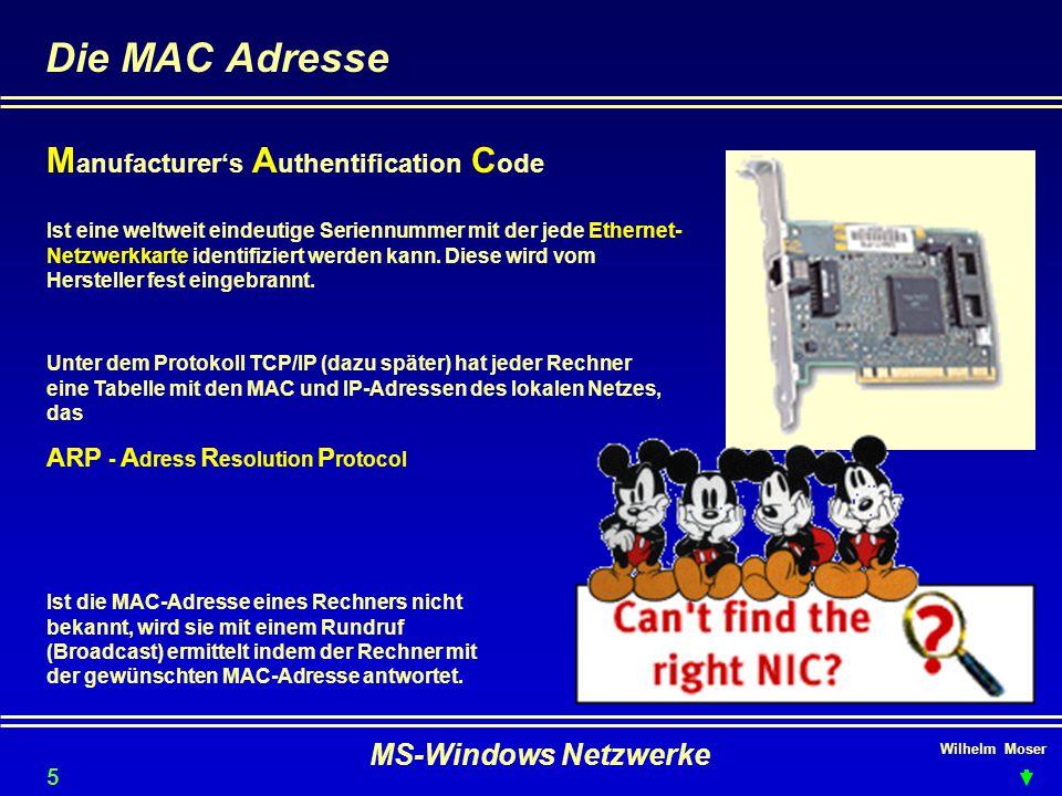 Die MAC Adresse Manufacturer's Authentification Code
