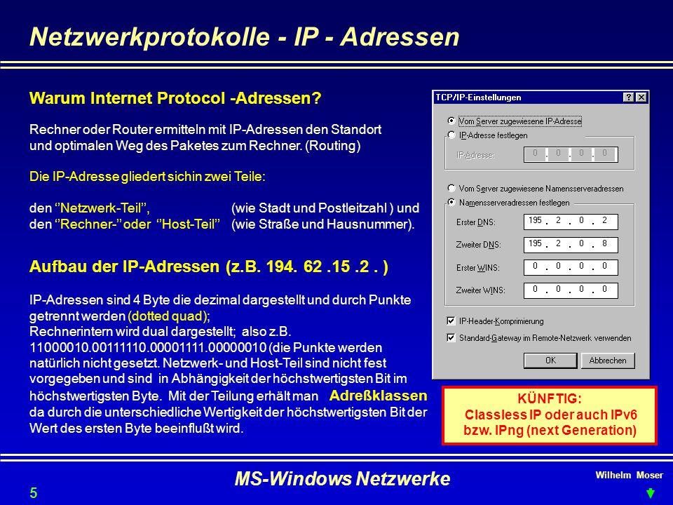 KÜNFTIG: Classless IP oder auch IPv6 bzw. IPng (next Generation)