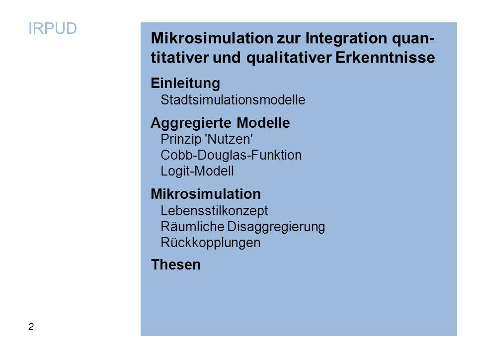 Mikrosimulation zur Integration quan-titativer und qualitativer Erkenntnisse