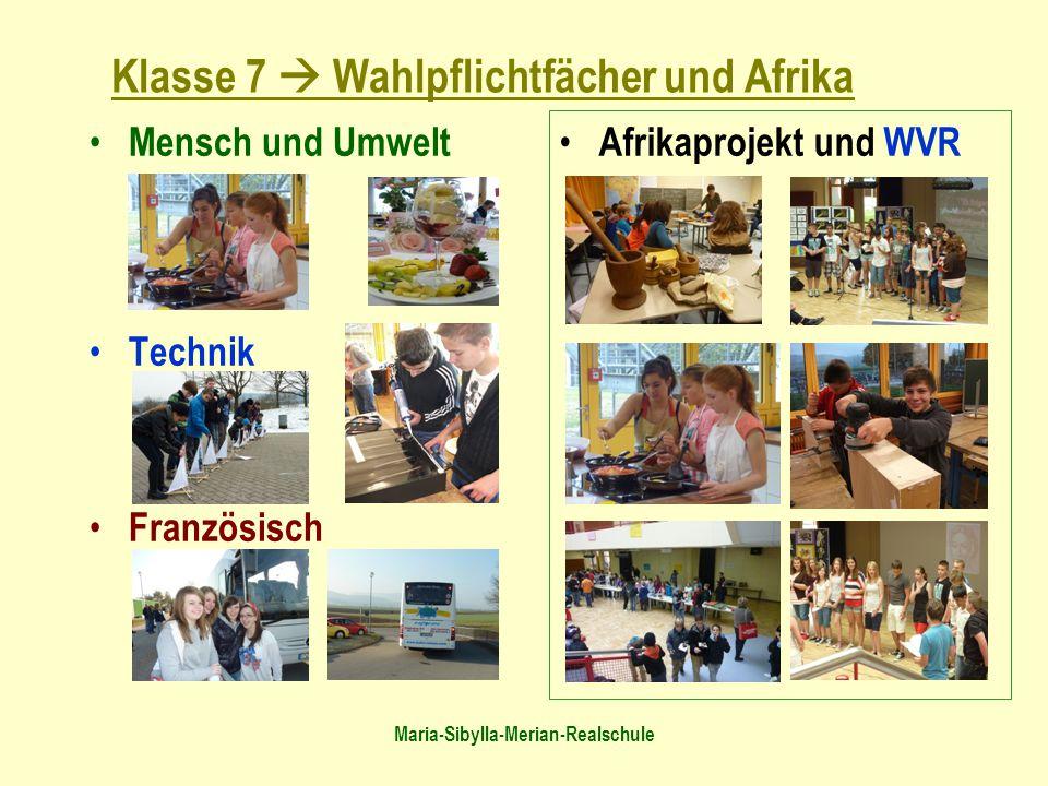 Klasse 7  Wahlpflichtfächer und Afrika