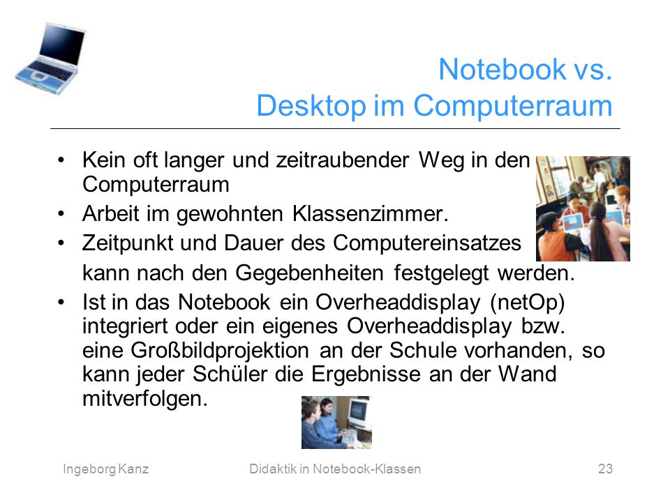 Notebook vs. Desktop im Computerraum