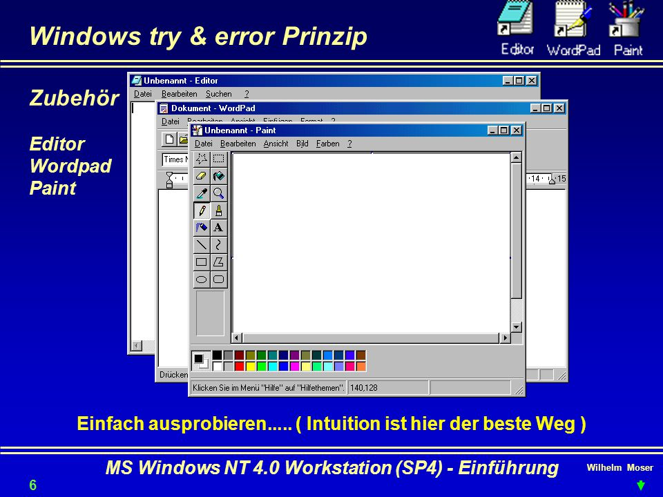 Windows try & error Prinzip
