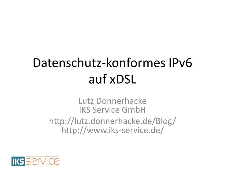 Datenschutz-konformes IPv6 auf xDSL