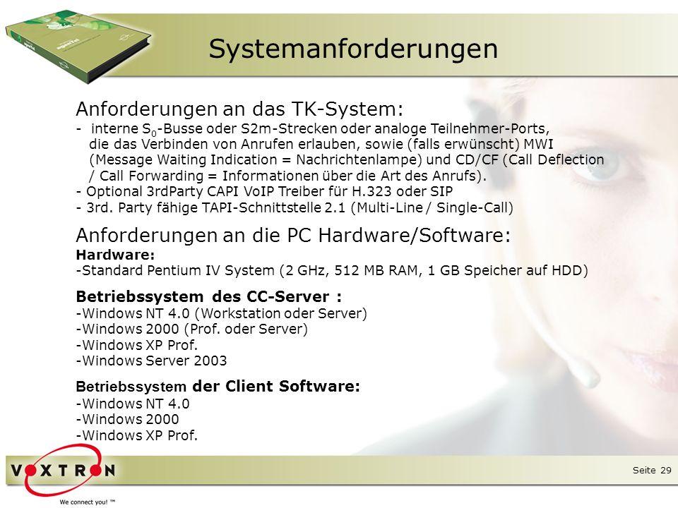 Systemanforderungen Anforderungen an das TK-System: